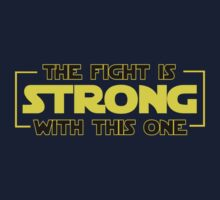 The Fight Is Strong With This One  Baby Tee