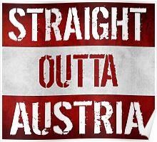 Straight Outta Austria Flag Poster