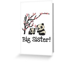 Panda Bears Big Sister Greeting Card