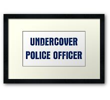 Undercover Police Officer Framed Print