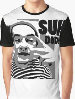 Ahaha Suh Dude Graphic T-Shirt