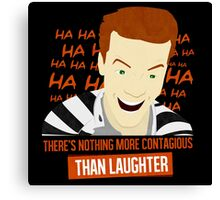 Laughter is Contagious Canvas Print