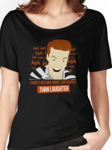 Laughter is Contagious Women's Relaxed Fit T-Shirt