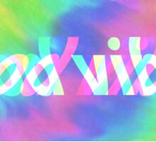 Good Vibes Trippy Sticker