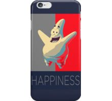 Patrick Star HAppiness Poster iPhone Case/Skin