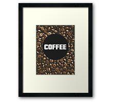 Coffee [Beans] Framed Print