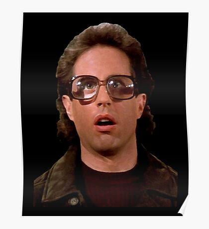 Jerry Wearing Glasses To Fool Lloyd Braun Poster