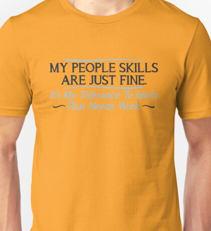 people skills 2 Unisex T-Shirt