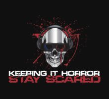 Keeping it Horror:Stay Scared Kids Tee