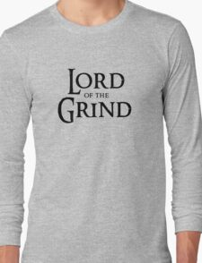 Lord of the Grind (Black) Long Sleeve T-Shirt