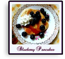 Blueberry Pancakes Canvas Print