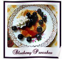 Blueberry Pancakes Poster