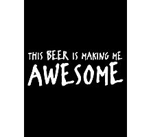 beer awesome Photographic Print