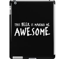 beer awesome iPad Case/Skin