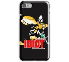 clever idiot  iPhone Case/Skin