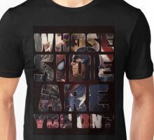 Whose side are you on? Unisex T-Shirt