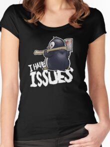 Penguin I Have Isues Women's Fitted Scoop T-Shirt