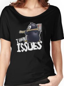 Penguin I Have Isues Women's Relaxed Fit T-Shirt