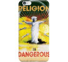 Religion is Dangerous, propaganda stencil street art style iPhone Case/Skin