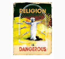 Religion is Dangerous, propaganda stencil street art style Unisex T-Shirt