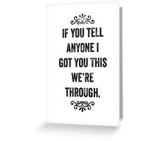 Secret Friendship Snarky Card Greeting Card