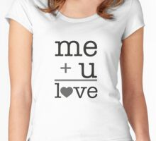 Me + u = love V.1.0 Women's Fitted Scoop T-Shirt