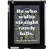 He Who Walks Straight - da Vinci iPad Case/Skin