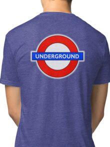 TUBE, UNDERGROUND, LONDON, ENGLAND, UK, BRITAIN, English, BRITISH, on BLACK Tri-blend T-Shirt
