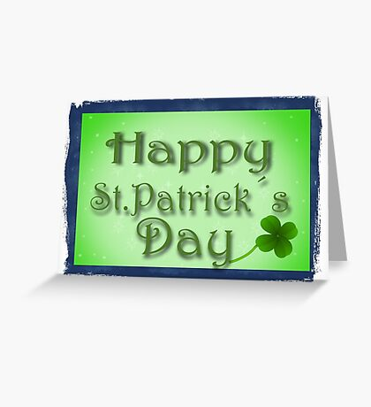 Happy Saint Patrick day Greeting Card