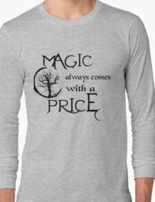 Once upon a time-quote Long Sleeve T-Shirt