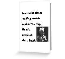 Health Books Mark Twain Greeting Card