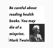 Health Books Mark Twain Unisex T-Shirt