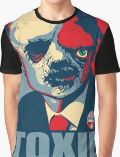 TOXIC AVENGER FOR PRESIDENT - VOTE TOXIE Graphic T-Shirt