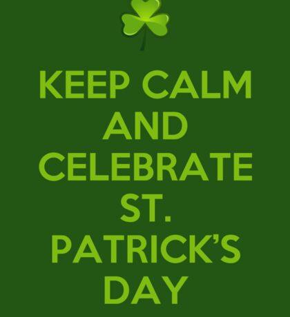 Keep calm and celebrate Sticker