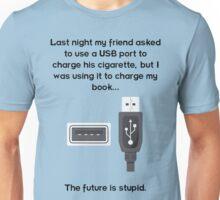 The future is stupid - dark text Unisex T-Shirt