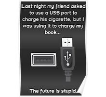 The future is stupid - light text Poster