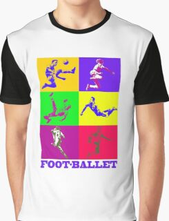 Football and ballet = foot-ballet Graphic T-Shirt