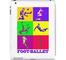 Football and ballet = foot-ballet iPad Case/Skin