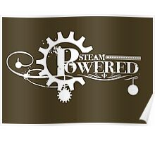 Steam Powered Wht Poster