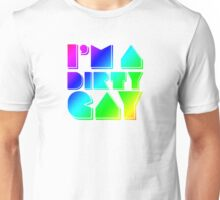 I'm a Dirty Gay (rainbow text) Unisex T-Shirt