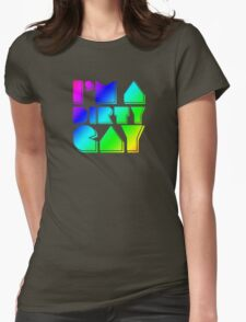 I'm a Dirty Gay (rainbow text) Womens Fitted T-Shirt