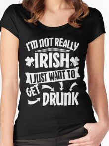 Not Irish Just Want to Get Drunk Women's Fitted Scoop T-Shirt