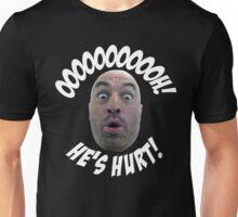 "joe rogan ""He's hurt!"" Unisex T-Shirt"