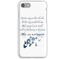 The Traveler's Blessing (May We Meet Again) iPhone Case/Skin