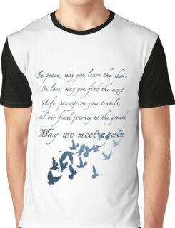 The Traveler's Blessing (May We Meet Again) Graphic T-Shirt