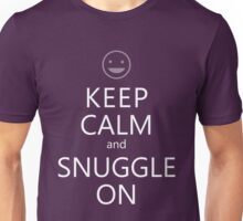 Keep Calm and Snuggle On Unisex T-Shirt