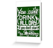Drinking Party Starts Early St Patrick's Day Greeting Card