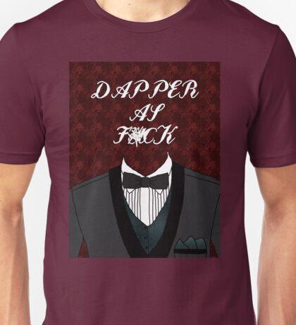 Dapper As Fuck [Tuxedo] Unisex T-Shirt