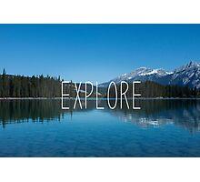 Explore Canada Photographic Print