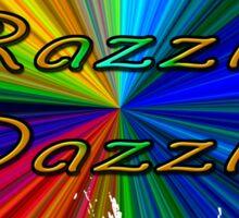 Razzle Dazzle2 Sticker